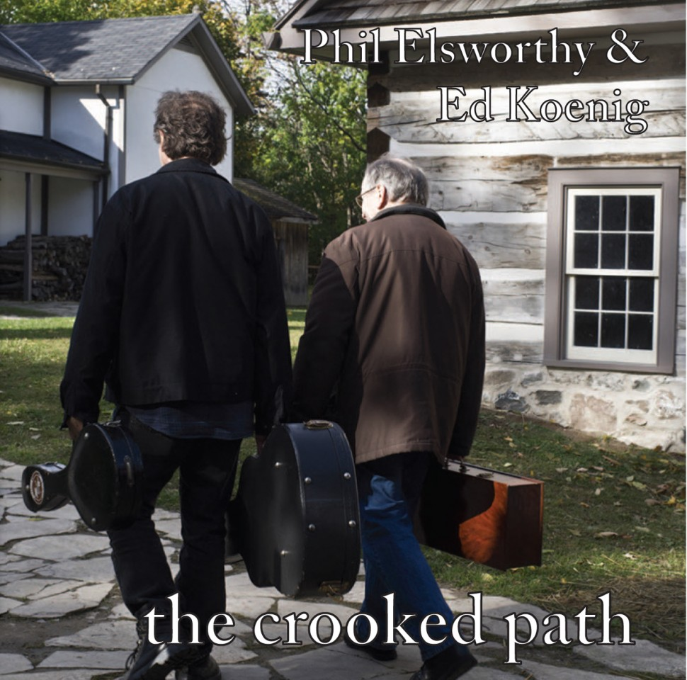 Phil Elsworthy and Ed Koenig:  the Crooked Path